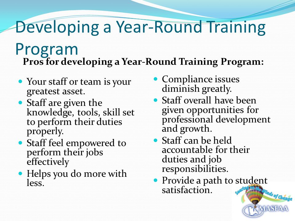 Developing a Year-Round Training Program Your staff or team is your greatest asset.