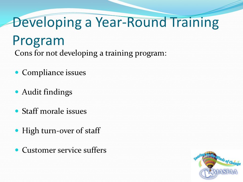 Developing a Year-Round Training Program Were we able to stick to every item.
