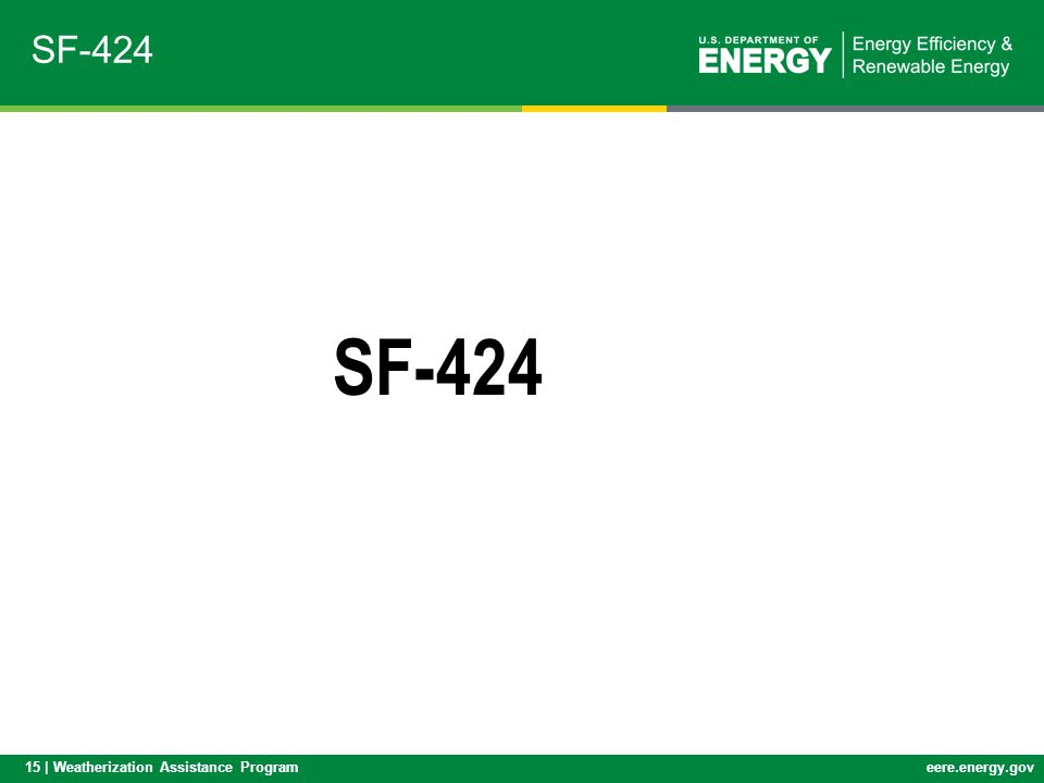 15 | Weatherization Assistance Programeere.energy.gov SF-424