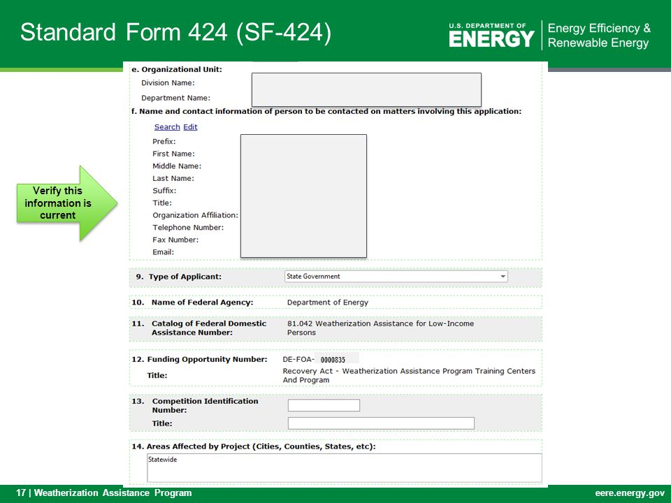 17 | Weatherization Assistance Programeere.energy.gov Standard Form 424 (SF-424) Verify this information is current 0000835