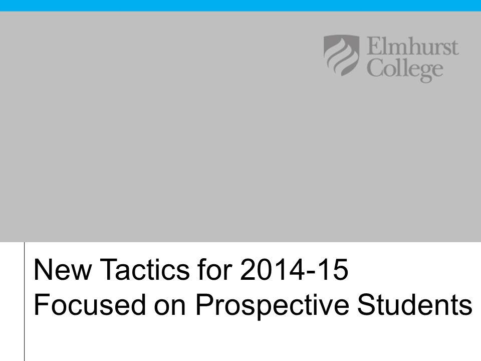 New Tactics for 2014-15 Focused on Prospective Students