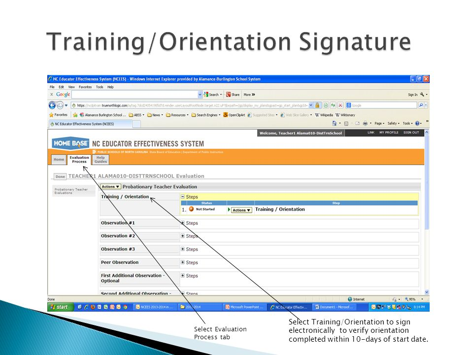 Training/Orientation Signature Select Evaluation Process tab Select Training/Orientation to sign electronically to verify orientation completed within