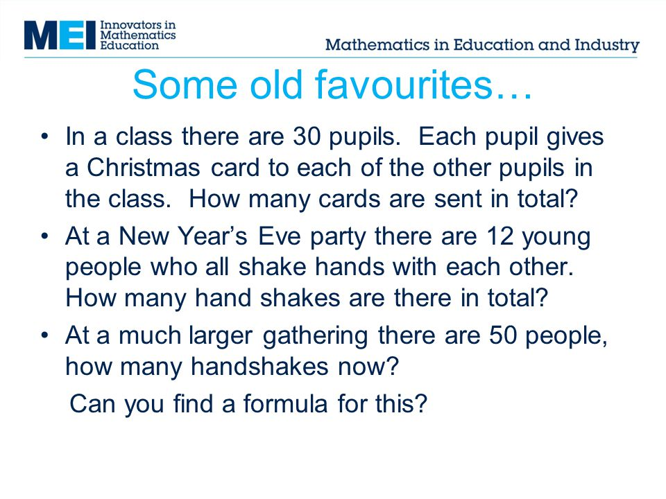 Some old favourites… In a class there are 30 pupils.