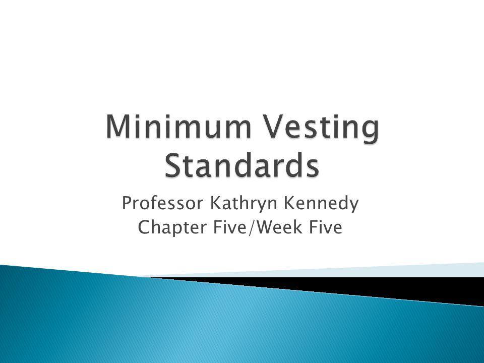 Professor Kathryn Kennedy Chapter Five/Week Five