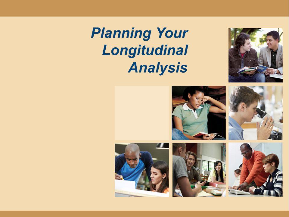 Planning Your Longitudinal Analysis
