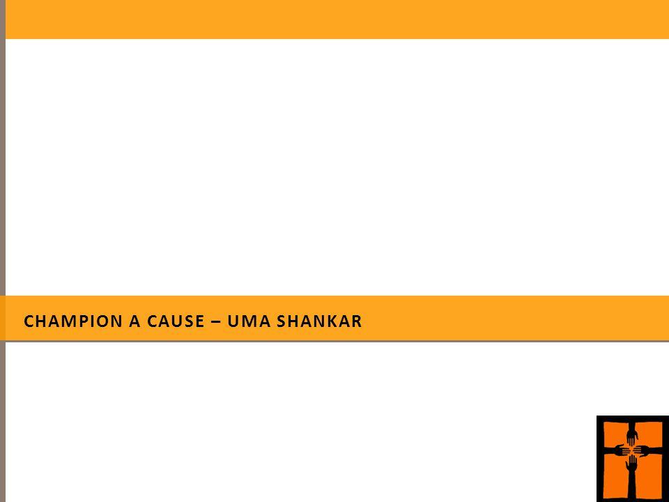 CHAMPION A CAUSE – UMA SHANKAR