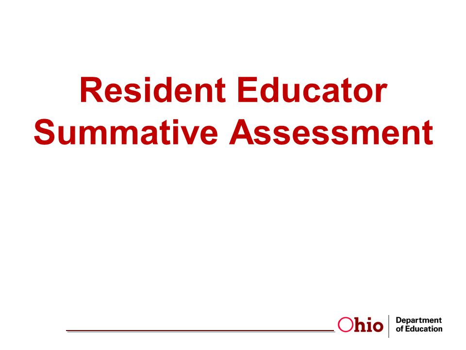 Resident Educator Summative Assessment