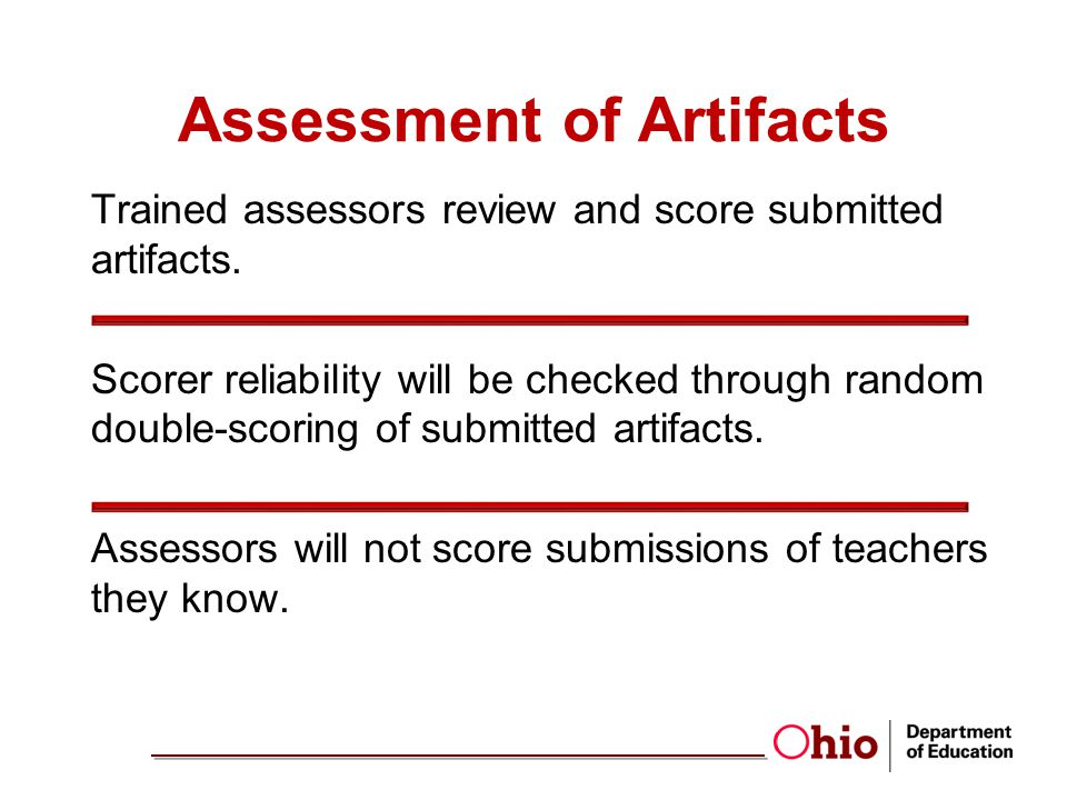 Assessment of Artifacts Trained assessors review and score submitted artifacts.