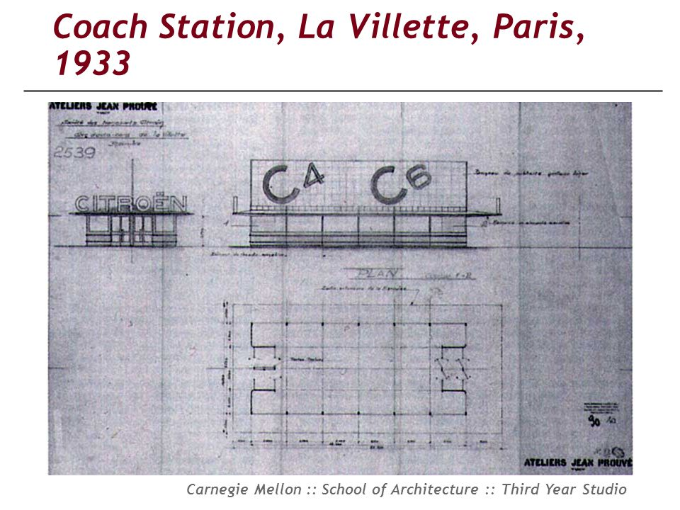 Carnegie Mellon :: School of Architecture :: Third Year Studio Coach Station, La Villette, Paris, 1933