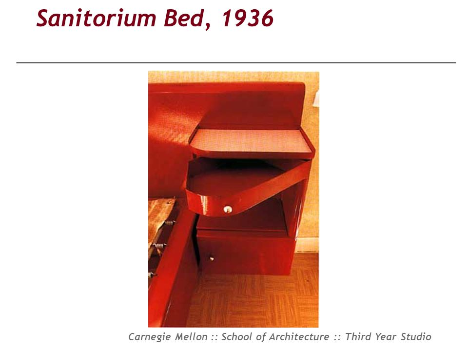 Carnegie Mellon :: School of Architecture :: Third Year Studio Sanitorium Bed, 1936