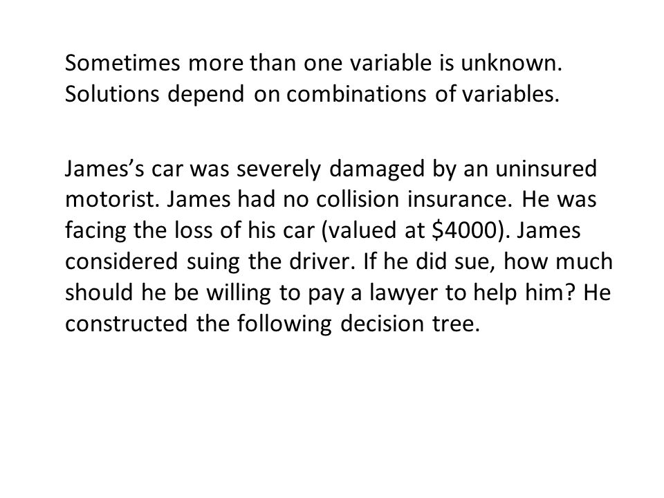 Sometimes more than one variable is unknown. Solutions depend on combinations of variables.