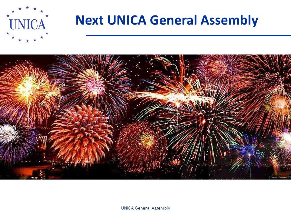 Next UNICA General Assembly UNICA General Assembly Celebration UNICA 20th Anniversary UNICA General Assembly University of Vienna, October 21-23, 2010