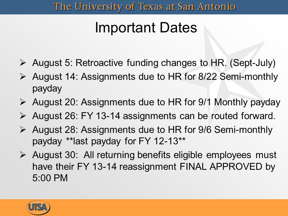 August 5: Retroactive funding changes to HR.