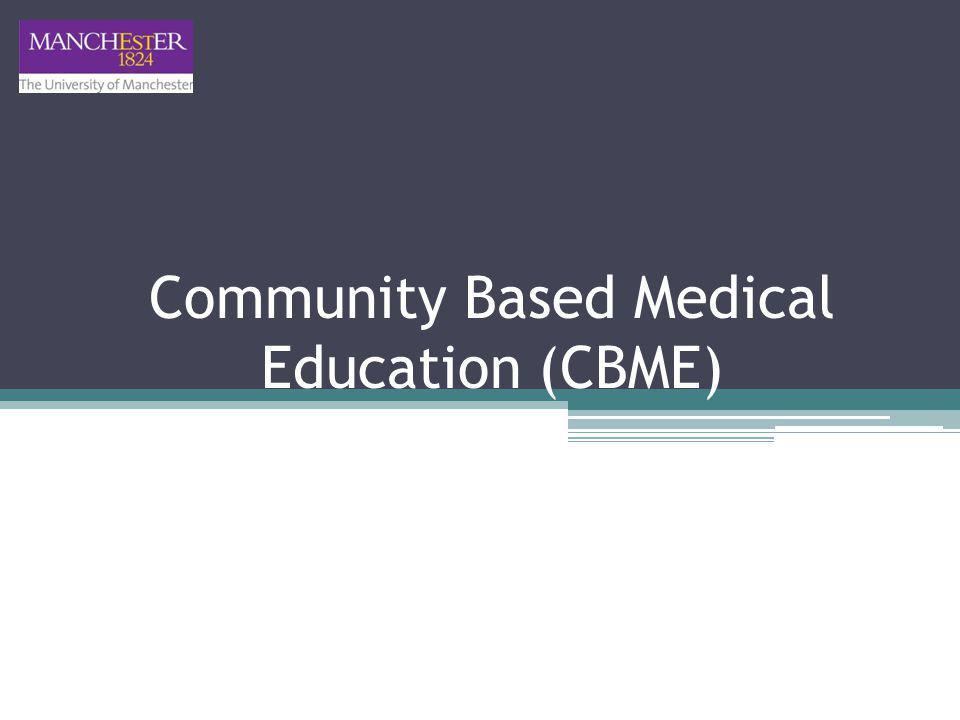 Community Based Medical Education (CBME)