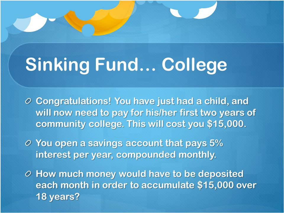 Sinking Fund… College Congratulations.