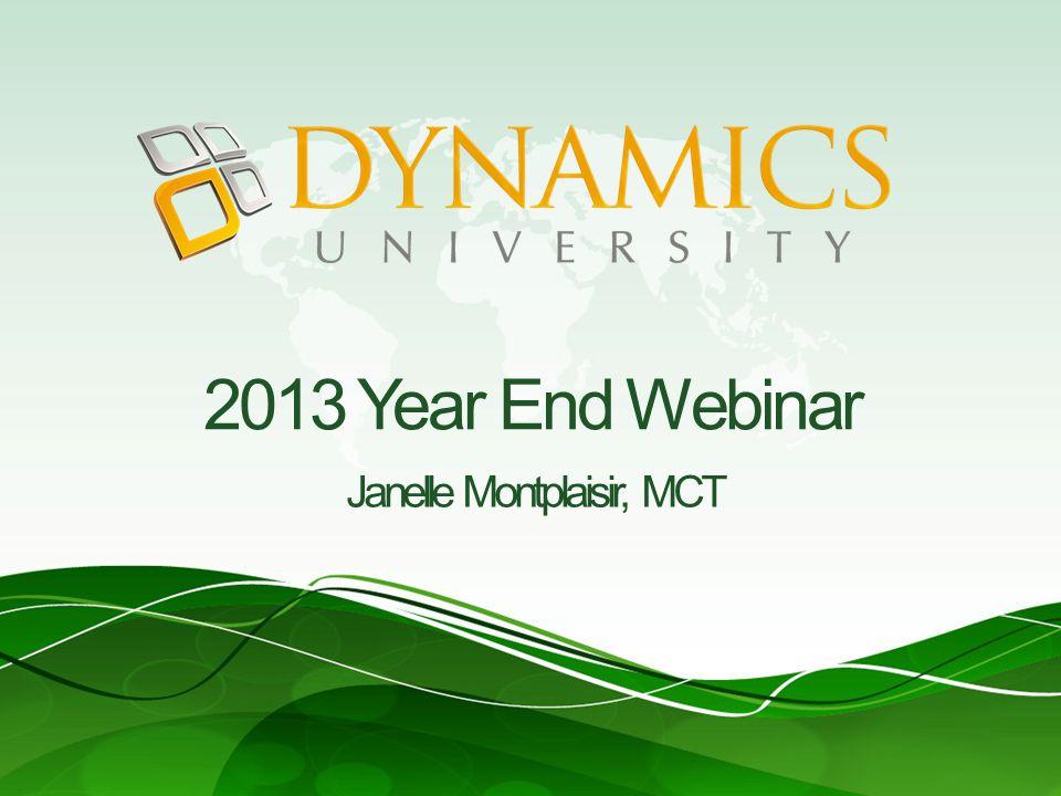 2013 Year End Webinar Janelle Montplaisir, MCT