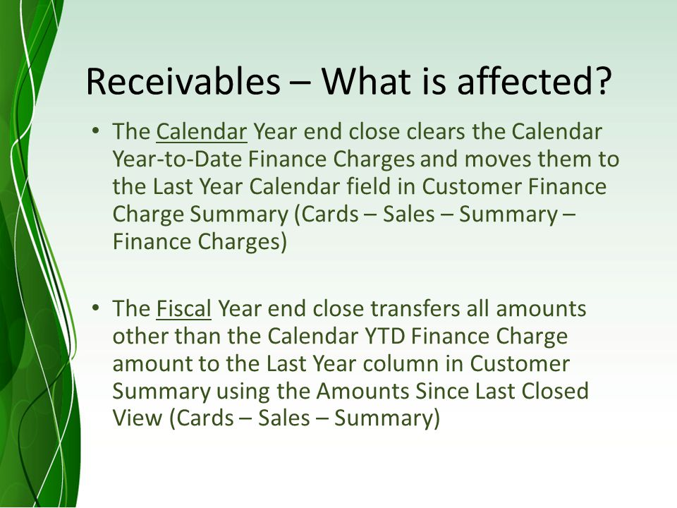 Receivables – What is affected.