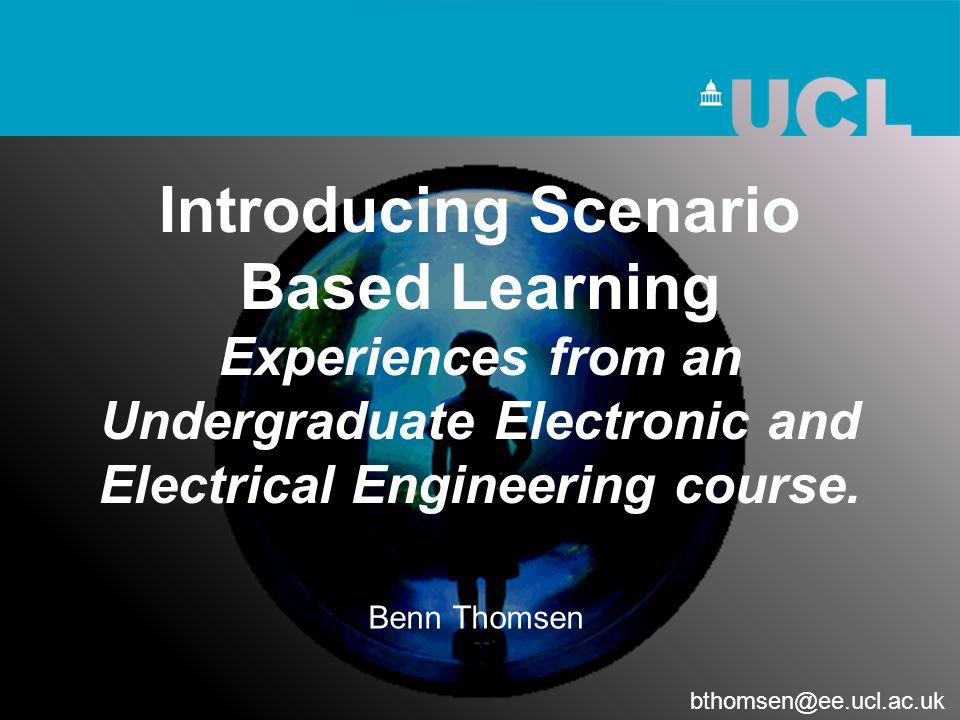 Benn Thomsen bthomsen@ee.ucl.ac.uk
