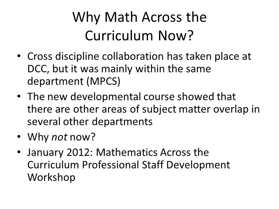 Why Math Across the Curriculum Now.