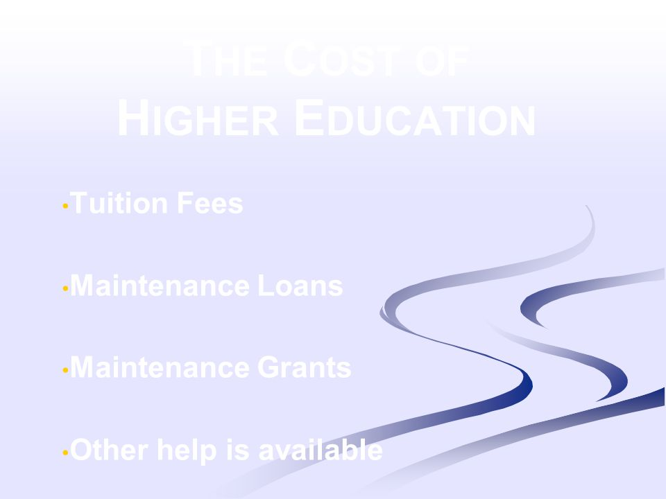 H IGHER E DUCATION T UITION F EES From September 2012 UK universities and colleges can charge: new full-time students up to £9,000 a year new part-time students up to £6,750 a year There are no restrictions on the amount private colleges or universities can charge.