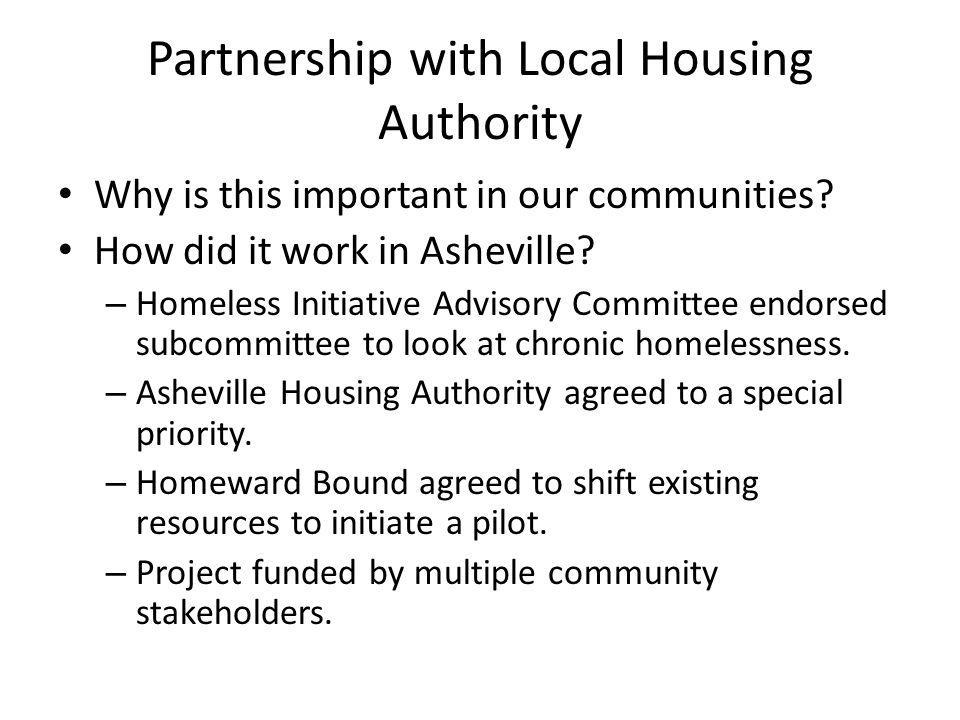 Partnership with Local Housing Authority Why is this important in our communities.