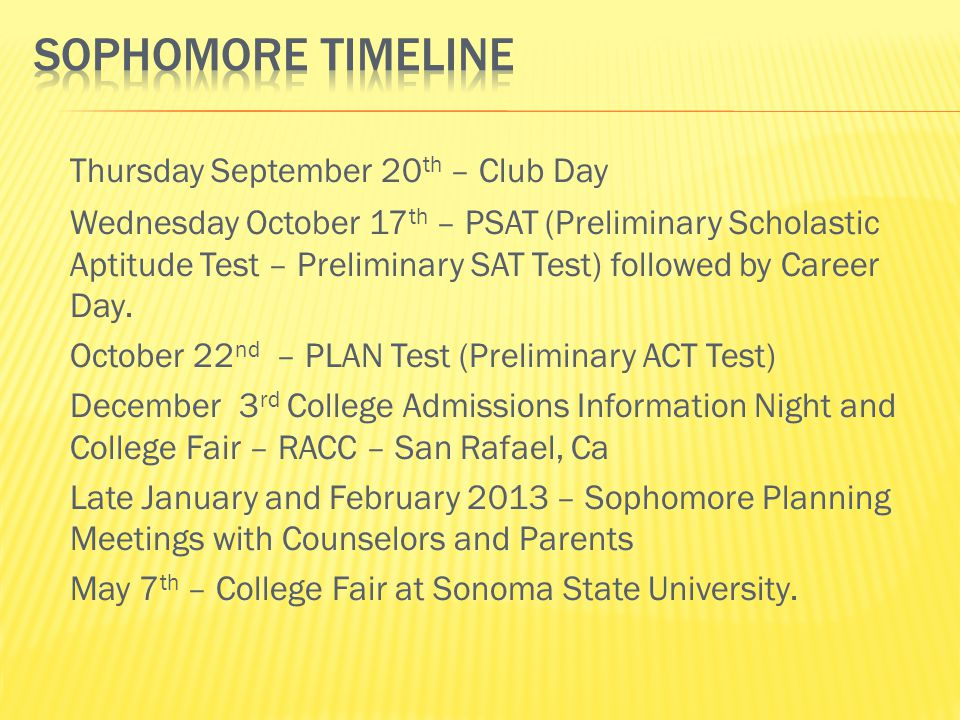 Thursday September 20 th – Club Day Wednesday October 17 th – PSAT (Preliminary Scholastic Aptitude Test – Preliminary SAT Test) followed by Career Day.