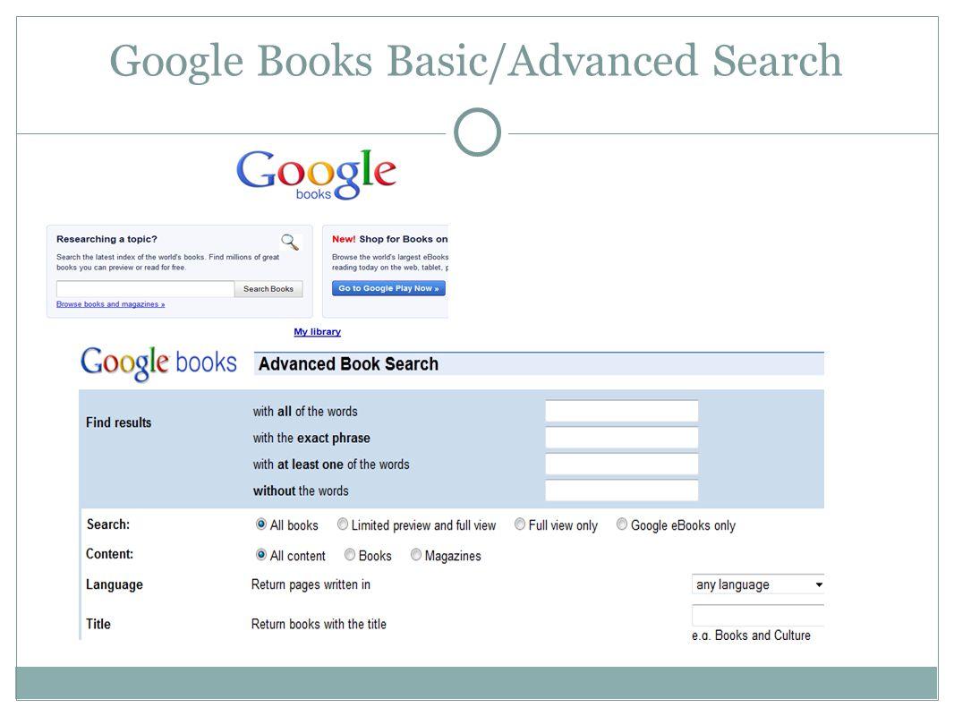 Google Books Basic/Advanced Search