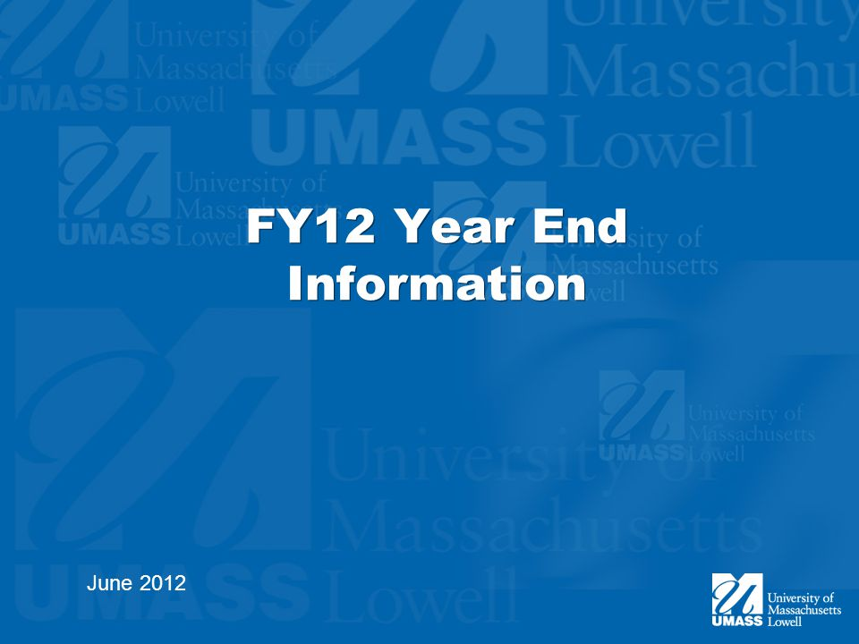 FY12 Year End Information June 2012