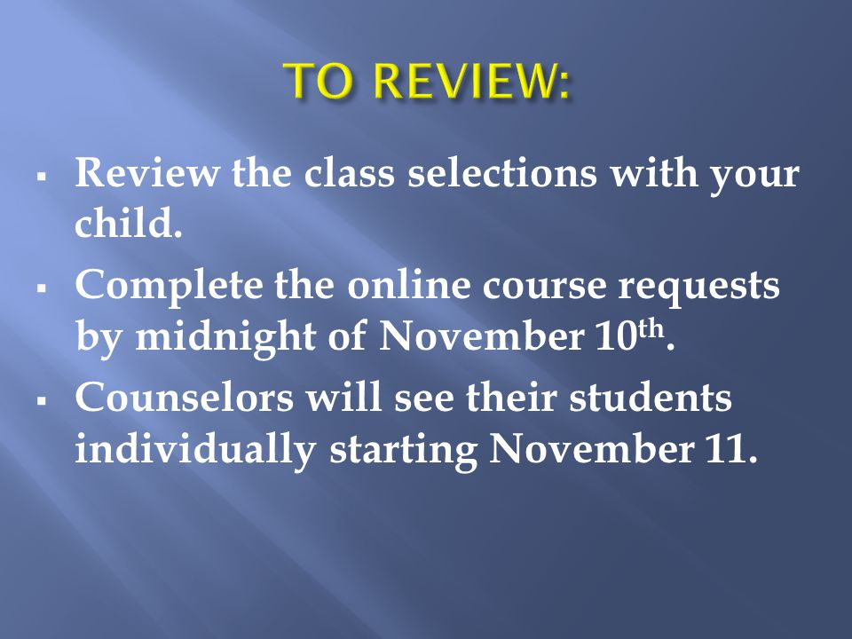 Review the class selections with your child.