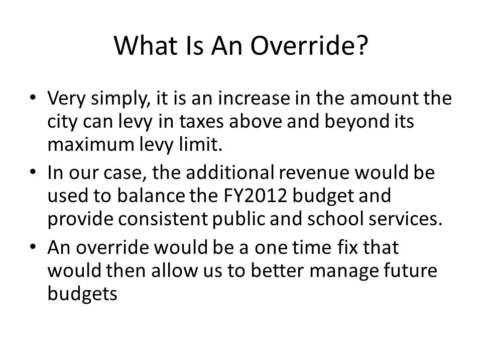 What Is An Override.