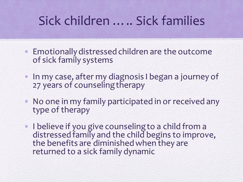 Sick children …..