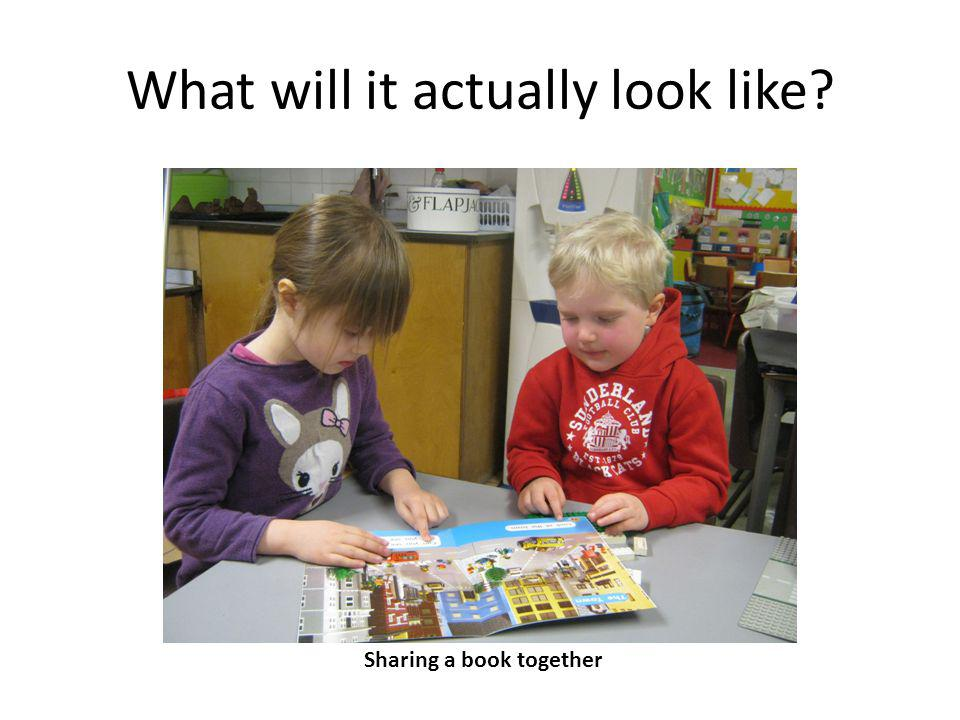 What will it actually look like? Sharing a book together