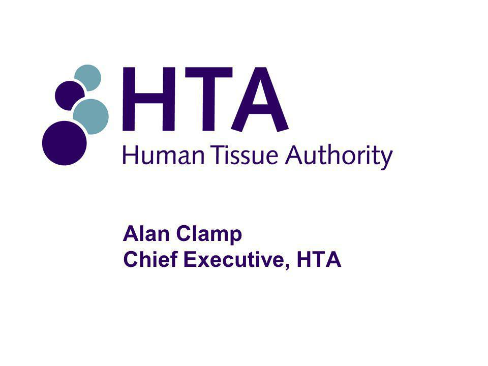 Alan Clamp Chief Executive, HTA