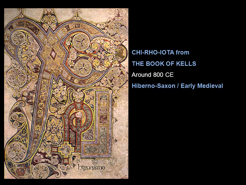 CHI-RHO-IOTA from THE BOOK OF KELLS Around 800 CE Hiberno-Saxon / Early Medieval