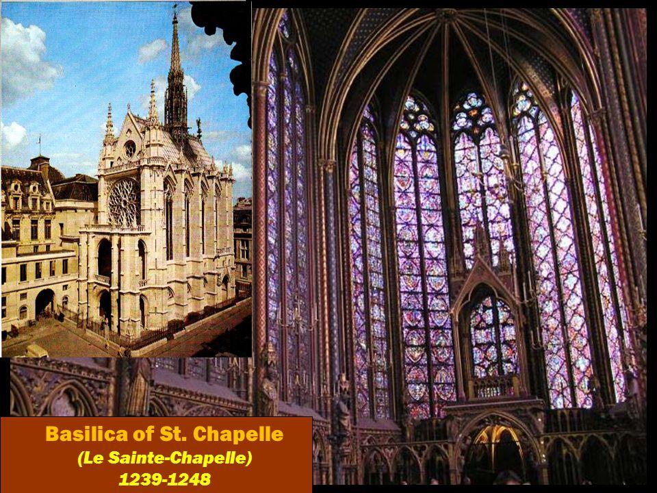 Basilica of St. Chapelle (Le Sainte-Chapelle) 1239-1248