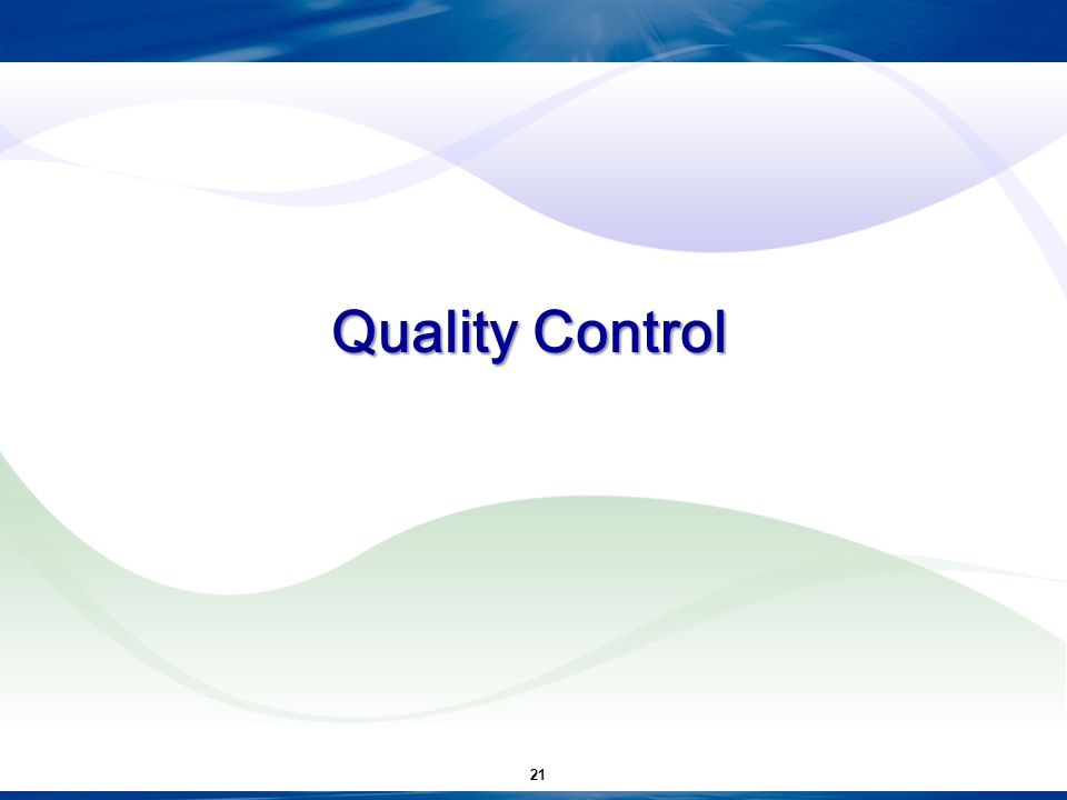 Quality Control 21