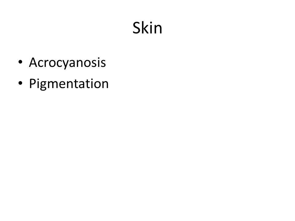 Skin Acrocyanosis Pigmentation