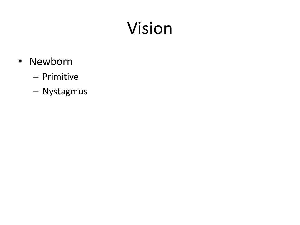 Vision Newborn – Primitive – Nystagmus