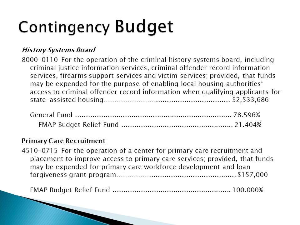 History Systems Board 8000-0110 For the operation of the criminal history systems board, including criminal justice information services, criminal off
