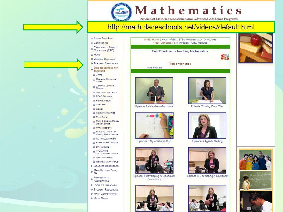 32 http://math.dadeschools.net/videos/default.html