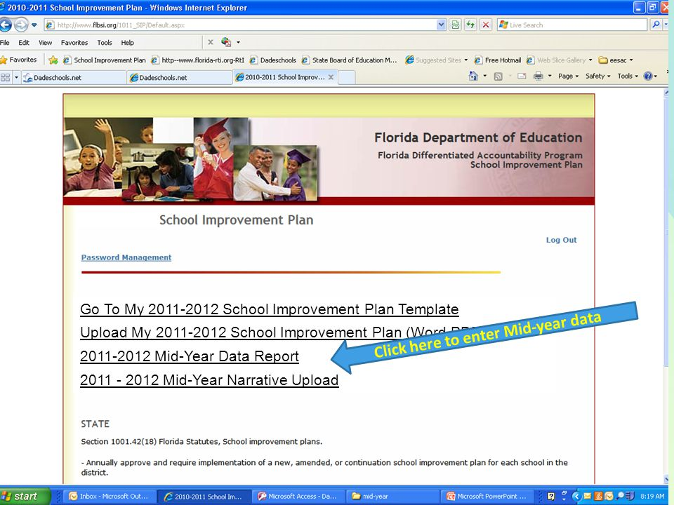 68 Go To My 2011-2012 School Improvement Plan Template Upload My 2011-2012 School Improvement Plan (Word,PDF) 2011-2012 Mid-Year Data Report 2011 - 2012 Mid-Year Narrative Upload Click here to enter Mid-year data