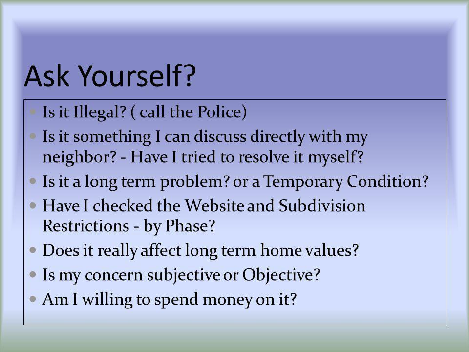 Ask Yourself. Is it Illegal.
