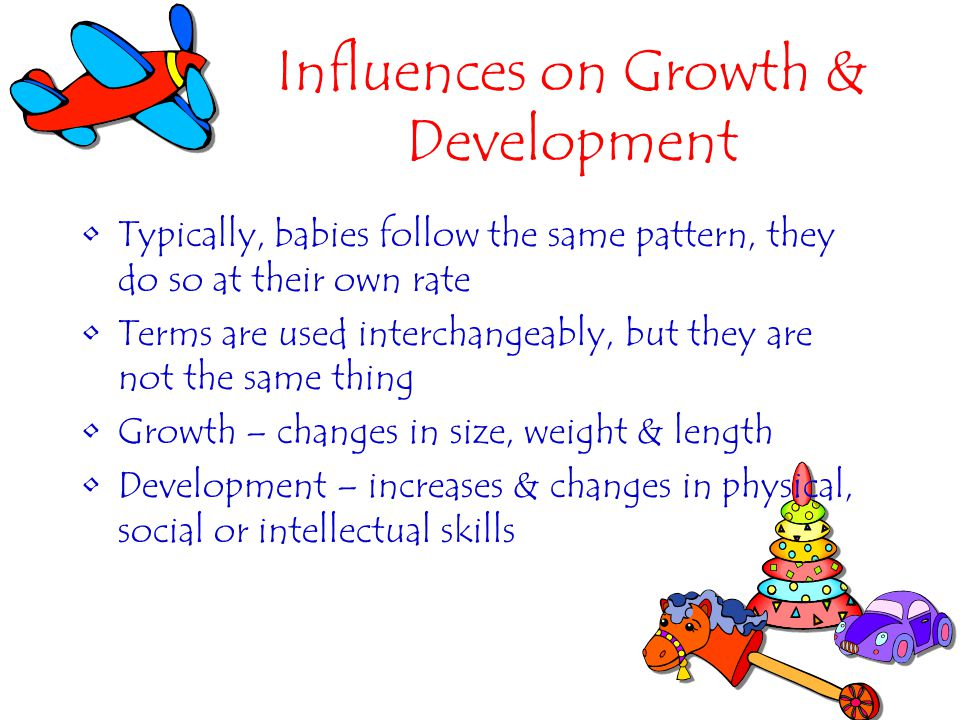 Influences on Growth & Development Both heredity (nature) & environment (nurture) Developmental milestone – a key skill used to check a childs progress