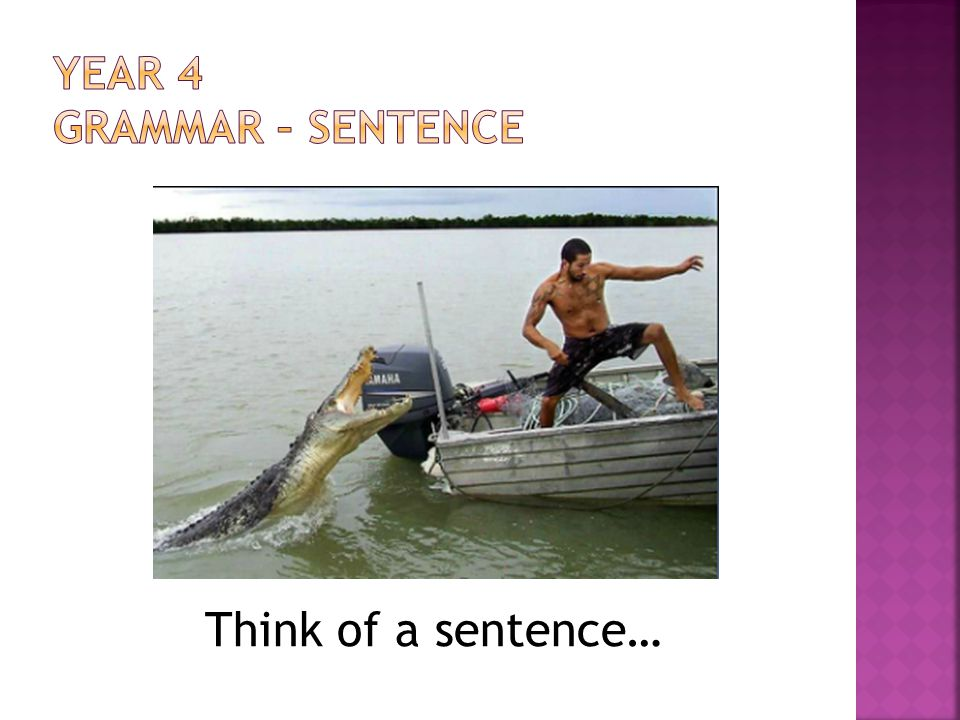 Think of a sentence…