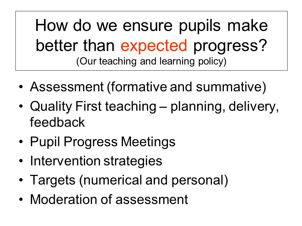 How do we ensure pupils make better than expected progress.
