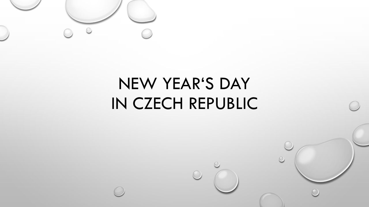 NEW YEARS DAY IN CZECH REPUBLIC