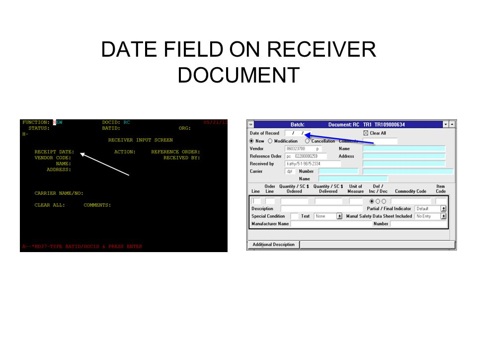 DATE FIELD ON RECEIVER DOCUMENT