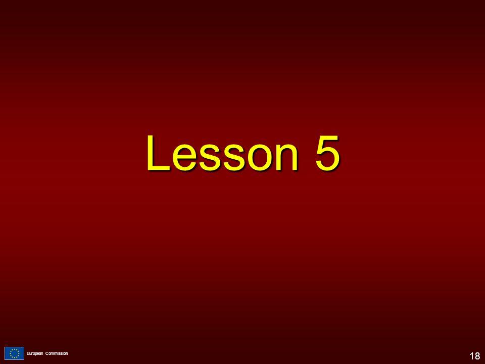 European Commission Lesson 5 18