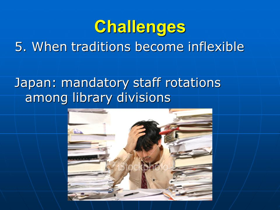 Challenges Japan: mandatory staff rotations among library divisions