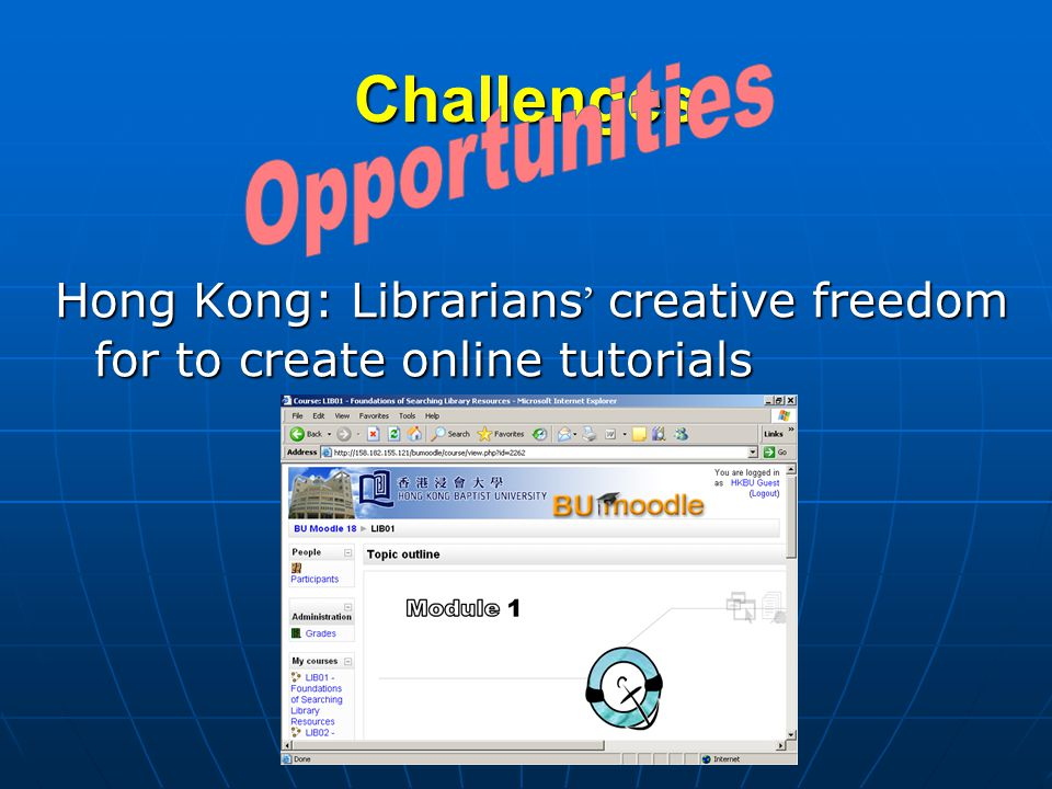 Challenges Hong Kong: Librarians creative freedom for to create online tutorials